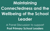Maintaining Connectedness and the Wellbeing of Post Primary School Leaders