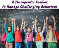 Online Zoom Workshop - A Therapeutic Toolbox to Manage Challenging Behaviour